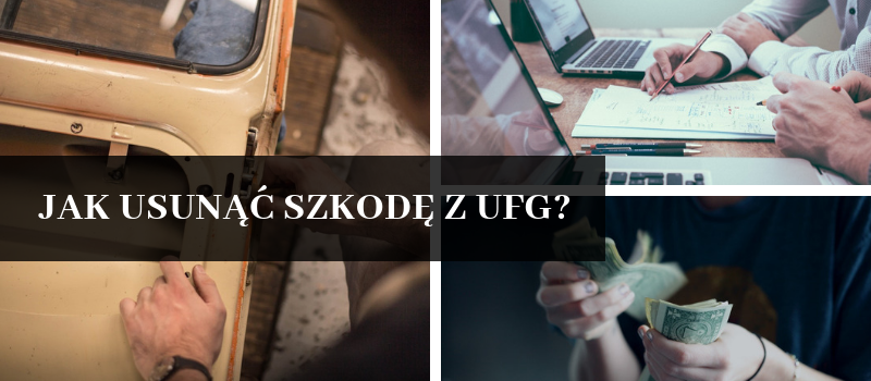 jak usunąć szkodę z UFG, odszkodowanie z UFG, UFG co to jest, gwarancja UFG, naprawa samochodów Białystok